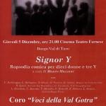 2013-12-05 Signor Y  Valle del sole coro Voci della Val Gotra