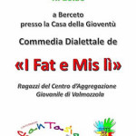 2015-01-04 Commedia dialettale i Fat e Mis lì BERCETO