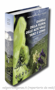 Gioielli della flora della alte valli del Taro e del Ceno di Andrea Saccani e Monica Salvoni