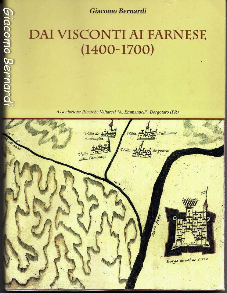 volume Dai Visconti ai Farnese (1400-1700) di G. Bernardi (1994)