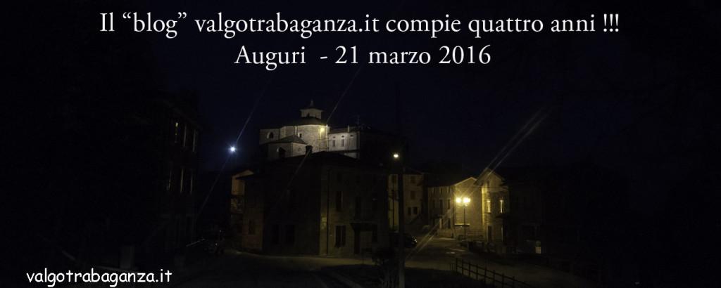 """Il """"blog"""" valgotrabaganza.it compie quattro anni  Auguri  21 marzo 2016"""