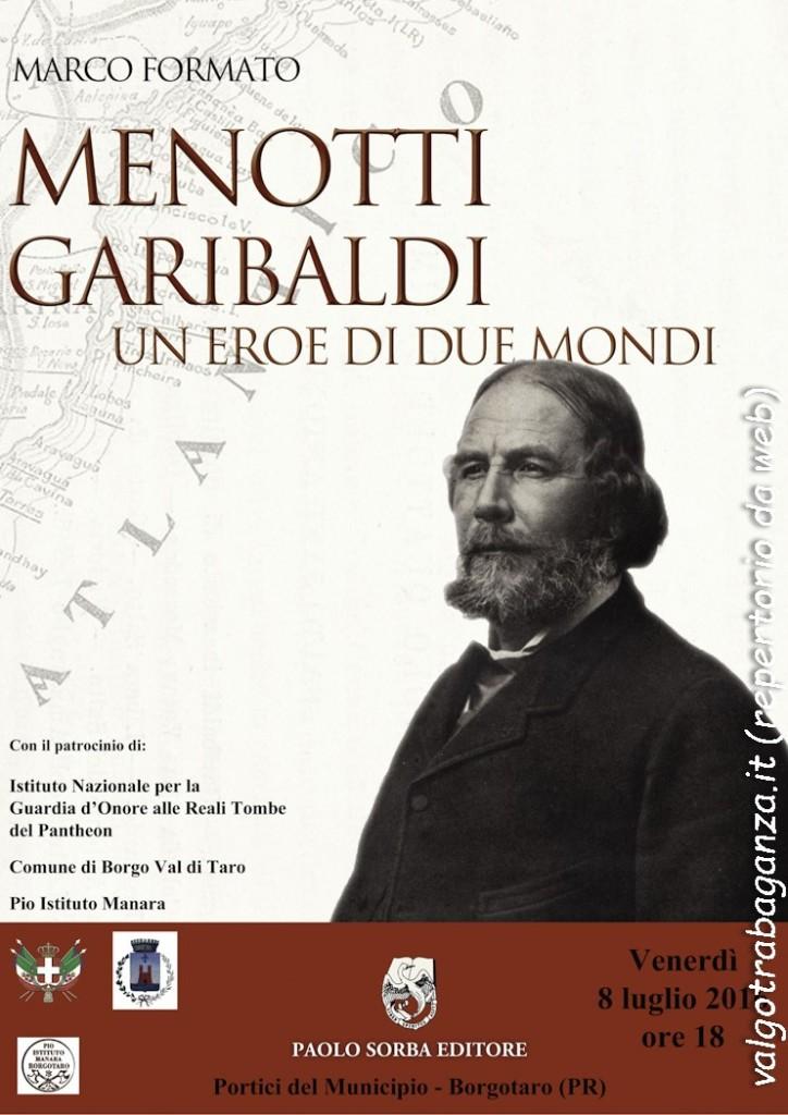 Borgotaro Menotti Garibaldi. Un eroe di due mondi