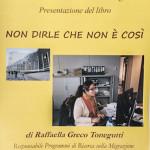 Raffaella Greco Tonegutti  Non dirle che non è così