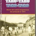 Taro-Taro - Storia del calcio borgotarese dai primordi al 1973 copertina